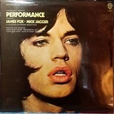 Performance: Original Motion Picture Sound Track - Mick Jagger, Randy Newman a.o.