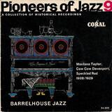 Pioneers Of Jazz 9 (Barrelhouse Jazz) - Various