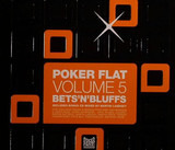 Poker Flat Volume 5 - Bets'N'Bluffs - Argy / Sian / Steve Bug a. o.