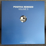 Positiva Remixed Volume 5 - Spiller / Brainbug / B.B.E.
