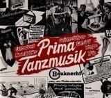 Prima Tanzmusik - Extrabreit / Neon Babies / Geisterfahrer a.o.