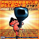 Progressive Attack 2 - Celvin Rotane / DJ Quicksilver / Pizzaman a.o.