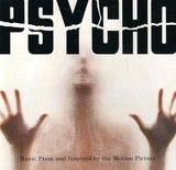 Psycho - Music From And Inspired By The Motion Picture - Danny Elfman, Rob Zombie, Howie B., Pet Shop Boys, u.a