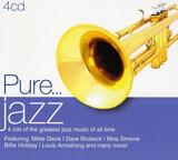 Pure...Jazz - Miles Davis / Louis Armstrong / a.o.