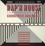 Rap'N House (The Hottest Trax Currently Available - Bomb The Bass, B.V.S.M.P., Whodini, Spoonie Gee a.o.