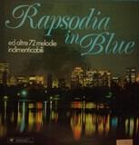 Rapsodia In Blue Ed Altre 72 Melodie Indimenticabili - Gershwin / De Falla / Vivaldi a.o.