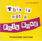 Rare Trax Vol. 56 - This Is Not A Folk Song - Protestlieder Nach Punk - Chumbawamba / Billy Bragg / Mekons a.o.