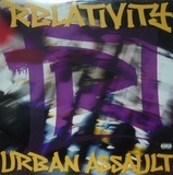 Relativity Urban Assault - The Beatnuts, Fat Joe a.o.