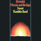 Rivendel, Weenie And The Jugs, Forest & Ramblin Band - Ramblin Band, Weenie And The Jugs, Forest, Ramblin Band