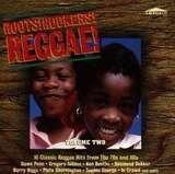 Roots! Rockers! Reggae! - Volume Two - Sophia George, Paula, Delroy Wilson, a.o.