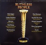Ruthless People (The OST) - Mick Jagger, Luther Vandross, Billy Joel, etc