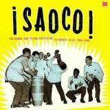 Saoco! The Bomba And Plena Explosio - Various