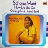 Schöne Maid - How Do You Do - Komm, Gib Mir Deine Hand - Schlager Sampler