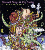 Sidewalk Songs & City Stories - New Urban Folk - Jad Fair & Daniel Johnston, The Frogs a.o.