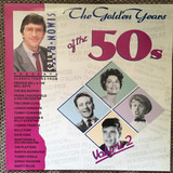 Simon Bates - The Golden Years Of The 50s - Volume 2 - The Platters, Connie Francis, Sarah Vaughan a.o.