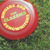 Singers And Songwriters - The Classics - Fleetwood Mac, Van Morrison, Canned Heat, a.o.