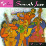 Smooth Grooves Smooth Jazz Volume Two - Bob James, Crusaders, a.o.