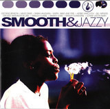 Smooth & Jazzy - Miles Davis / Sarah Vaughan / Herbie Hancock a. o.