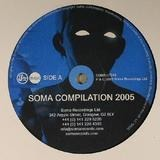 Soma Compilation 2005 - Slam, Vector lovers, Silicon SoulAlex Smoke
