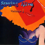 Staying Alive Volume 1 - Anita Ward / Sylvester / George McCrae a.o.