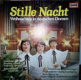 Stille Nacht - Weihnachten In Deutschen Domen - Bach, Crüger a.o.
