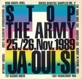 Stop The Army 25./26.Nov.1989 Ja•Oui•Si (Swiss Benefice Sampler Vol. 2) - Nina Hagen, Georg Danzer, Irrwisch a.o.
