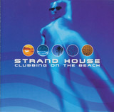 Strand House - Moby / Wamdue Project / The Timewriter a. o.