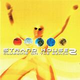 Strand House 2  (Clubbing On The Beach) - Moloko, Zero Gravity, Freestyler