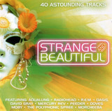 Strange And Beautiful - Radiohead / The Flaming Lips a.o.