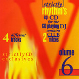 Strictly Rhythm's EP CD Collection For The CD Playing DJ - Volume 6 - Strictly CD Exclusives - Barbara Tucker / George Morel a.o.