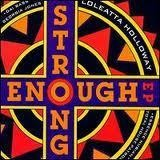 Strong Enough EP - Loleatta Holloway, Georgia Jones a.o.