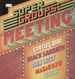 Super groups meeting - Status Quo, Black Sabbath, Thin Lizzy a.o.