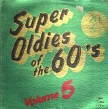 Super Oldies Of The 60's Volume 5 - Gerry & The Pacemakers, Johnny Thunder, Percy Sledge a.o.