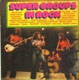 Super Groups In Rock - Golden Earring, Jimi Hendrix, T. Rex, Velvet Underground...