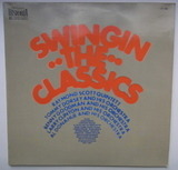 Swingin' The Classics - Raymond Scott, Tommy Dorsey, Benny Goodman, etc