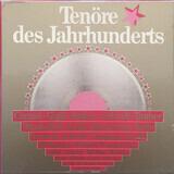 Tenöre Des Jahrhunderts - Fritz Wunderlich, Jon Wickers a.o.