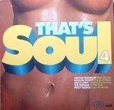 That's Soul 4 - Clarence carter, Wilson pickett, Otis redding, u.a.