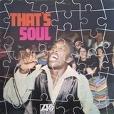 That's Soul - The Drifters, Sam & Dave, Otis Redding, a.o.