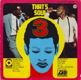 That's Soul 3 - Solomon Burke, Arthur Conley, Don Covay, King Curtis...