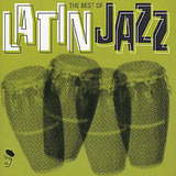 The Best Of Latin Jazz - Dave Pike / Mongo Santamaria a.o.