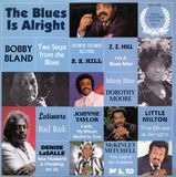 The Blues Is Alright - Bobby Bland, Denise LaSalle, Johnnie Taylor
