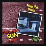 The Complete Sun Singles, Vol. 5 - From The Vaults - Jerry Lee Lewis / Linda Gail /  the Teenangels a.o.