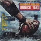The Longest Yard (Music From And Inspired By The Motion Picture) - Nelly, Lil' Wayne a.o.