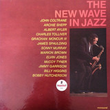 The New Wave in Jazz - John Coltrane, Albert Ayler a.o.
