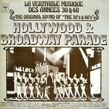 The Original Sound Of 'The 30's & 40's' - Hollywood & Broadway Parade - The Mills Brothers, Fred Astaire, Alice Faye a.o.