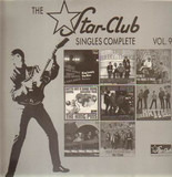 The Star-Club Singles Complete Vol.9 - The Rattles / The Pretty Things a.o.