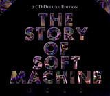 The Story Of Soft Machine - Soft Machine / Robert Wyatt / Daevid Allen a.o.