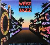 The West Coast Jazz Box - Wardell Gray, Dexter Gordon, Sonny Criss a.o.