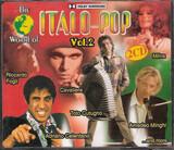 The World Of Italo-Pop Vol.2 - Pooh & Eros Ramazzotti, Toto Cutugno, Riccardo Fogli a.o.