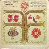 The Folk Song Tradition - Odetta, Alan Lomax, David Hammond, ...
